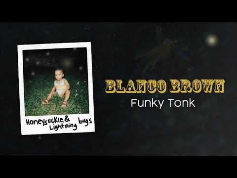 Blanco Brown – Funky Tonk (Official Audio)