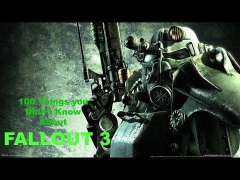 Top 100 Things You Didn't Know About Fallout 3