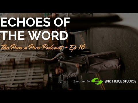Echoes of The Word: What's the Word Want to Say Through You?