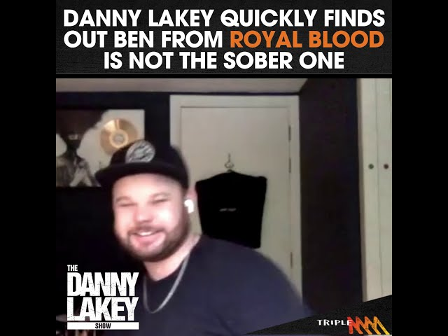 Danny Lakey quickly finds out Ben from Royal Blood isn't the sober one| Triple M