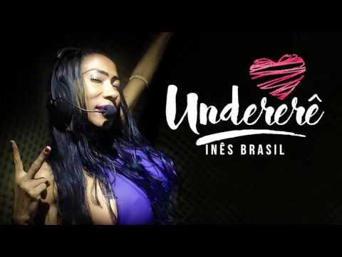 Inês Brasil - Undererê (Áudio Oficial)