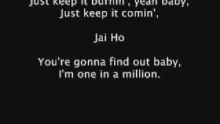 A.R. Rahman And The Pussycat Dolls Feat Nicole Scherzinger - Jai Ho lyrics