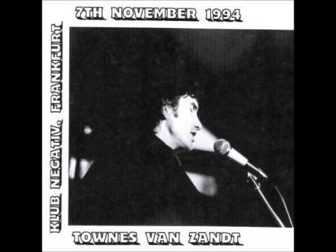 Townes Van Zandt 1994 11 07 Klub Negativ, Frankfurt Germany