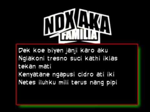 Lagu ndx aka kelangan mantan dan lirik