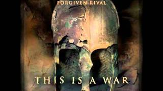 Forgiven Rival - Life behind the lies