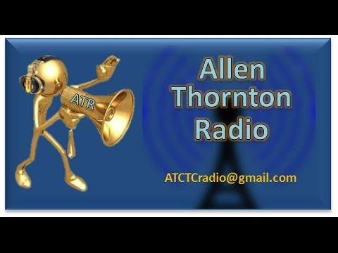 Allen Thornton Radio Episode 5