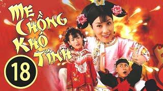 Baixar Mẹ Chồng Khó Tính 18/20 (tiếng Việt); DV chính: Uông Minh Thuyên, Hồ Hạnh Nhi; TVB/2005