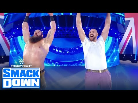 Tyson Fury teams up with Braun Strowman on WWE Friday Night SmackDown | FRIDAY NIGHT SMACKDOWN