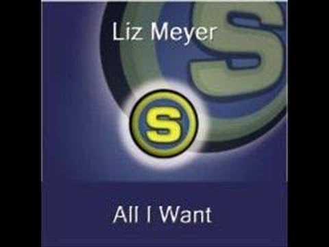 Liz Meyer - All I Want (Club Mix Short)