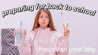 preparing for back to school 2020 *FRESHMAN YEAR*