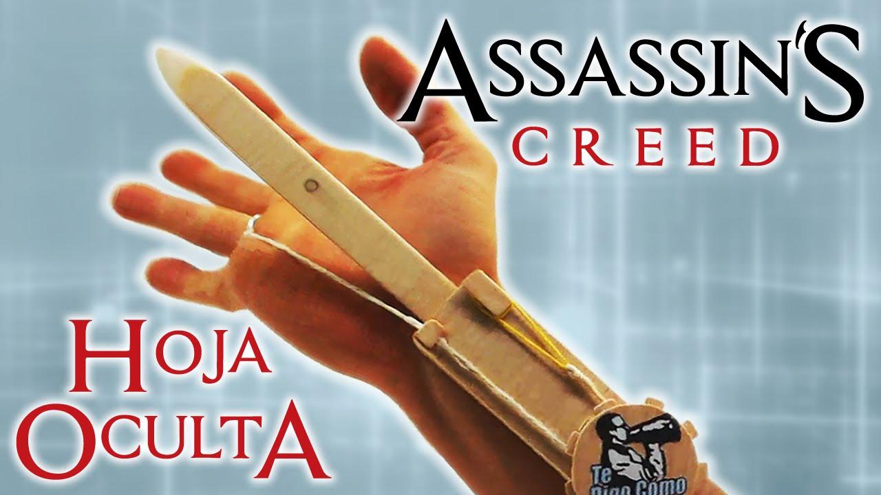 Diy Hoja Oculta Doble Acción De Assassin S Creed Manualidades Reciclaje Te Digo Cómo Youtube