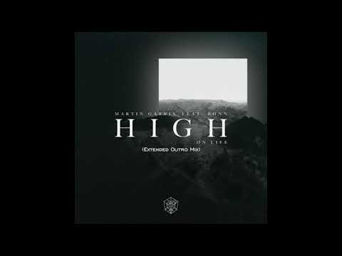 Martin Garrix feat. Bonn - High On Life (Extended Outro Mix)