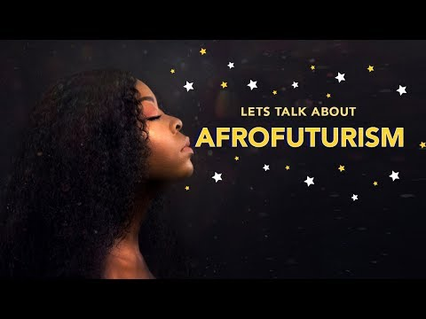 Afrofuturism. What is it and what's it got to do with Black Panther?