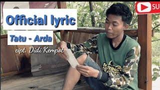 Gambar cover TATU - ARDA cipt. Didi kempot (Official lyric)