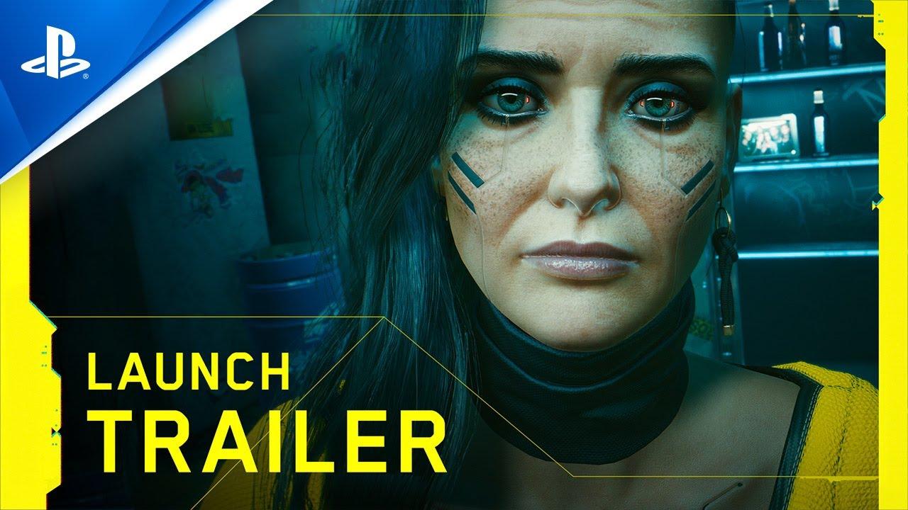 Cyberpunk 2077 - Launch Trailer   PS4