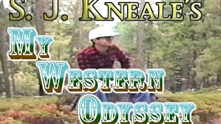 My Western Odyssey: Journal Eighteen