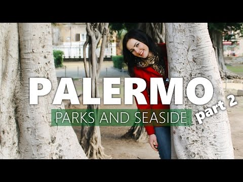 PALERMO - Parks And Seaside (Part 2) | Sicilian Vibes Ep. 10