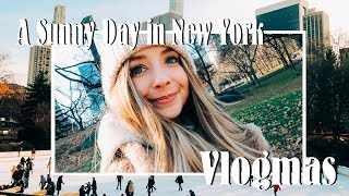 A Sunny Day in New York City | VLOGMAS