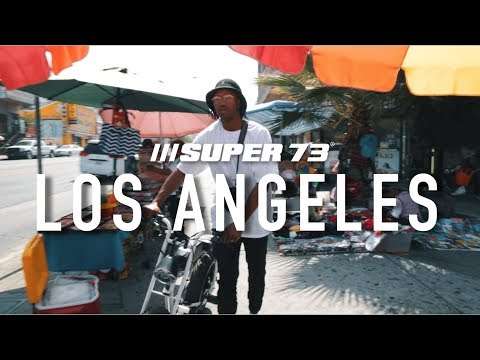[Lifestyle] Super 73 | The Los Angeles Series: Episode 1