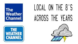 The Weather Channel's Local On The 8's Across The Years (Updated!)