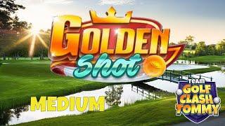 Golf Clash tips, GOLDEN SHOT! Difficult level MEDIUM *6 shots* - ROYAL OPEN!