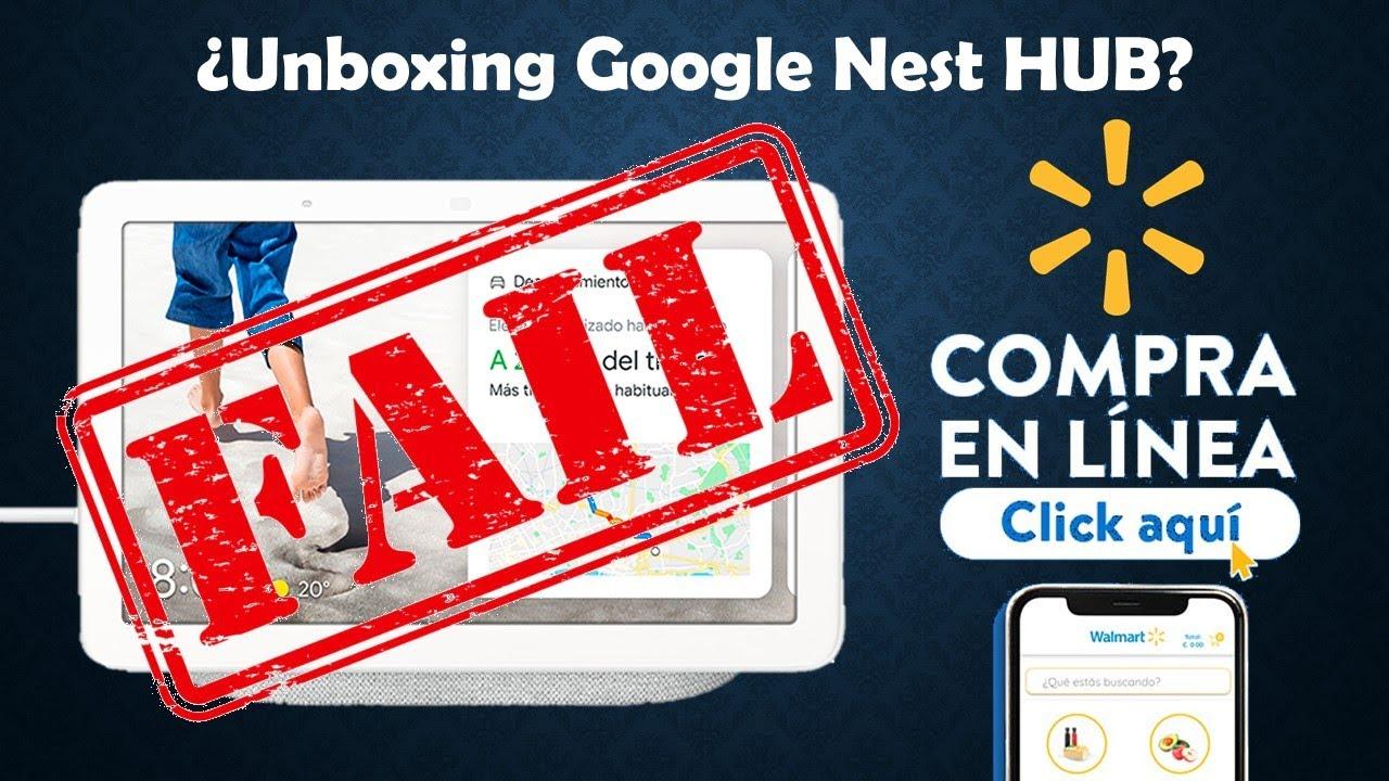 #FAIL Total ¿Unboxing Google Nest HUB Reacondicionado? #Oferta | Walmart.com | Aquí Mi Reacción