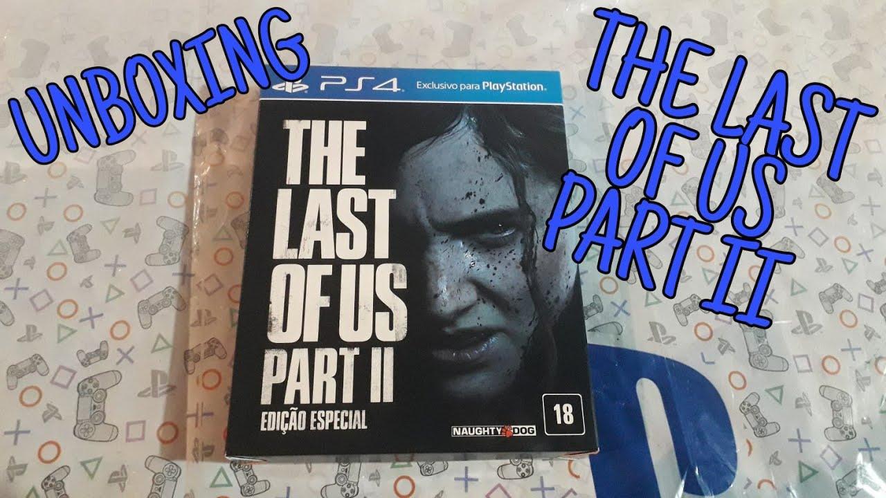UNBOXING THE LAST OF US PART II - Edição Especial