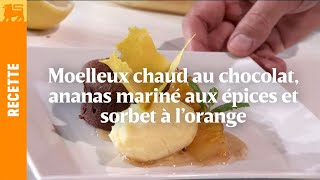 Biggest Cooking Event - Moelleux au chocolat, ananas mariné aux épices d'Yves Mattagne