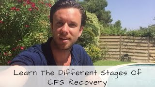 Stages of recovery from M.E/CFS