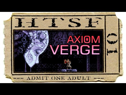 Axiom Verge | 01 | How To Successfully FAIL