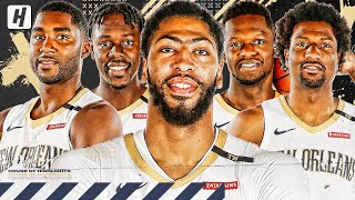 New Orleans Pelicans VERY BEST Plays & Highlights from 2018-19 NBA Season!