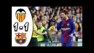 VALENCE vs FC BARCELONE : Liga Santander 2017 Buts et Résumé du match