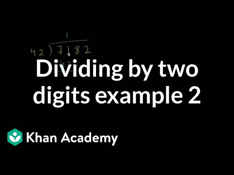 Dividing By Two Digits Example 2 | Multiplication And Division | Arithmetic | Khan Academy