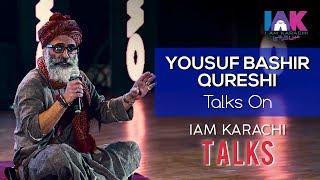 Yousuf Bashir Qureshi-  3rd Speaker of I AM KARACHI TALKS 2018