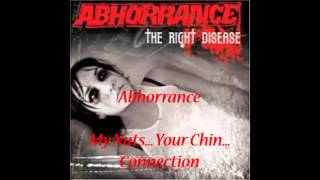 Watch Abhorrance My Nuts Your Chin Connection video