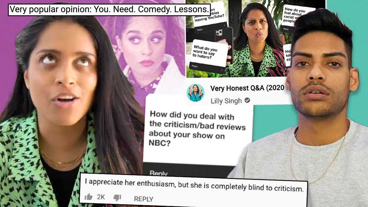 Too Woke For Criticism (Lilly Singh)