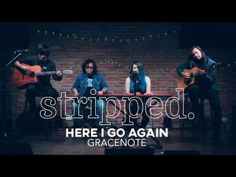 Gracenote Performs Here I Go Again | Stripped