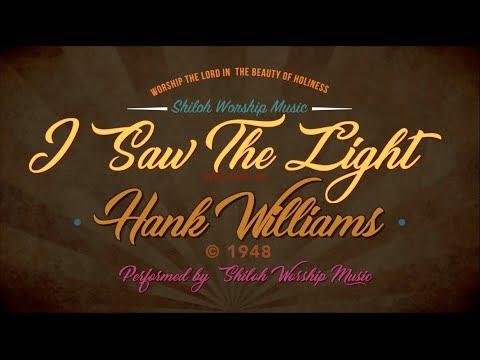 I Saw The Light\
