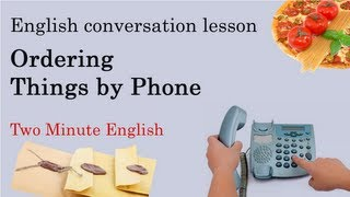 Ordering Things by Phone - English Video Lessons