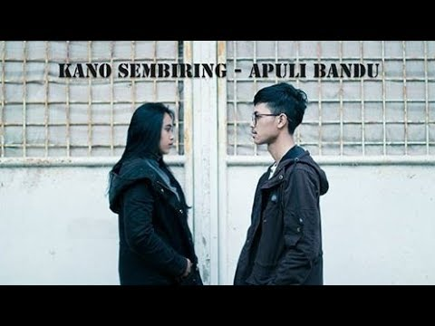 Kano Sembiring - Apuli Bandu ( Official Music Video ) Mp3