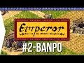 Emperor ► Mission 2 Seeds of Civilization - Banpo - [1080p Widescreen] - Let's Play Game