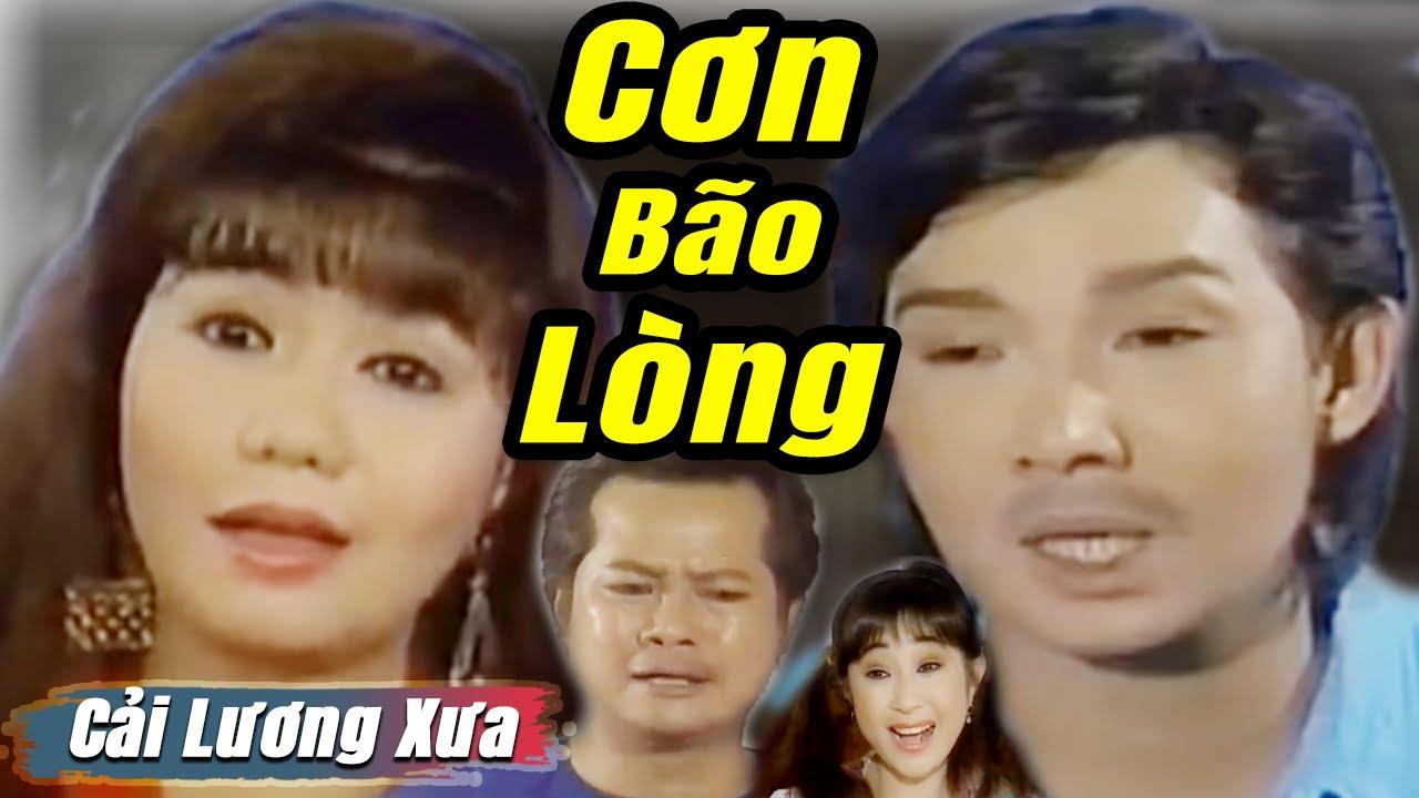 Cải Lương Xưa : Cơn Bão Lòng - Vũ Linh Ngọc Huyền | cải lương xã hội hay nhất