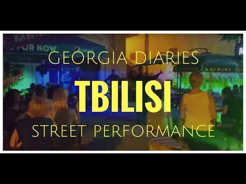 Travel Diaries - Street Performance in Tbilisi, Georgia (Europe)