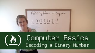 Computer Basics 4: Decoding a Binary Number