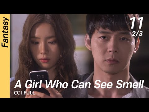 [CC/FULL] A Girl Who Can See Smell EP11 (2/3)   냄새를보는소녀