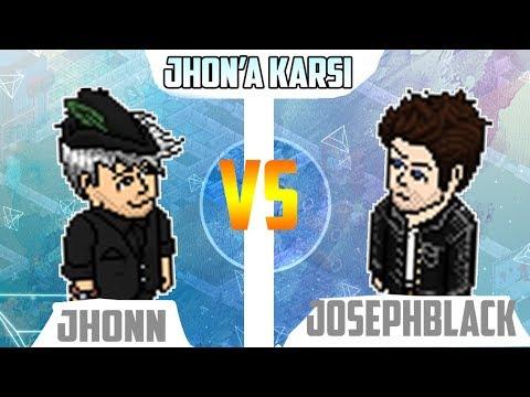 KIYASIYA KAPIŞMA ! | JHONN VS JOSEPHBLACK | Jhon'a Karşı #2 | Habnet