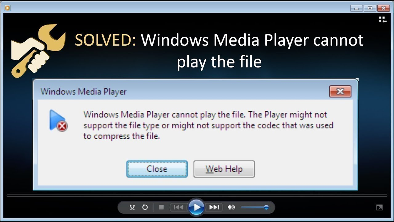 how to solve windows media player cannot play the file