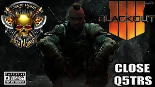 BLACK OPS 4 Solo Close Quarters FRENZY 😈 BO4 BLACKOUT Live RAGE