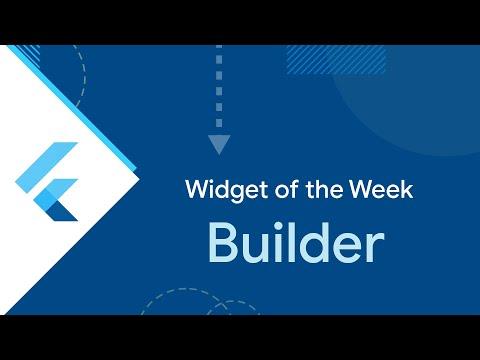 Builder (Flutter Widget of the Week)