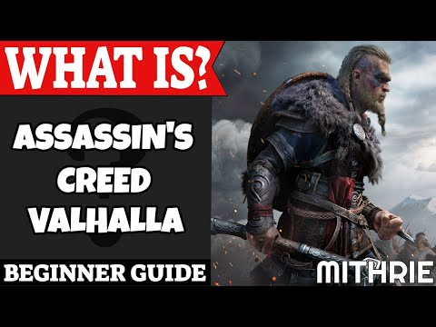 Assassin's Creed Valhalla Beginner Guide | What Is Series